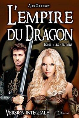 Couverture du livre : L'Empire du Dragon, Tome 1 : Les héritiers