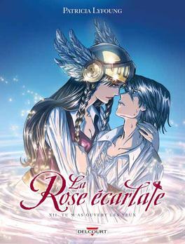 Couverture du livre : La Rose écarlate, Tome 12 : Tu m'as ouvert les yeux