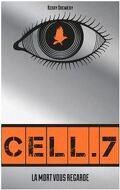 La mort vous regarde, Tome 1 : Cell.7