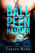 Le Club, HS : Ball Peen Hammer