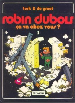 Couverture du livre : Robin Dubois, Tome 3 : Ça va chez vous ?