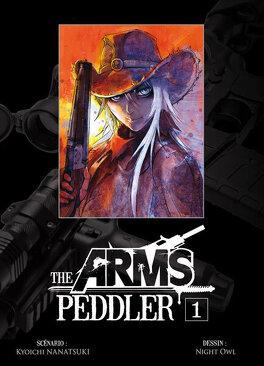 Couverture du livre : The Arms Peddler, Tome 1