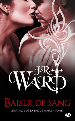 Couverture du livre : L'Héritage de la dague noire, Tome 1 : Baiser de sang