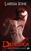 Demonica, Tome 7 : Ardente tentation