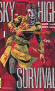 Sky-high survival, Tome 1