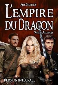 Couverture du livre : L'Empire du Dragon, tome 2 : Alliances