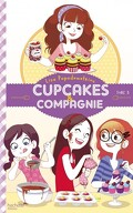Cupcakes et compagnie, Tome 3 : Le Concours