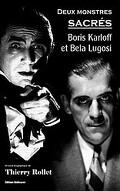 Deux monstres sacrés - Boris KARLOFF et Bela LUGOSI