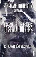 Les 13 meilleures histoires de serials killers