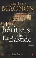 Les héritiers de la Bastide