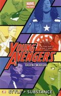Young Avengers (Marvel Now), Tome 1 : Style Over Substance!