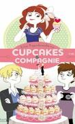 cupcakes et compagnie tome 4 : Panique en cuisine