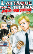 L'Attaque des Titans - Junior High-School, tome 3
