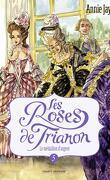 Les Roses de Trianon, tome 5 : Le Médaillon d'argent