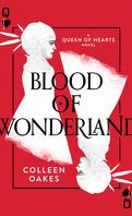 Queen of Hearts, Tome 2 : Blood of Wonderland