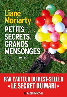 Couverture du livre : Petits secrets, grands mensonges