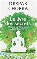 Le livre des secrets. Dévoilez les dimensions cachées de votre vie