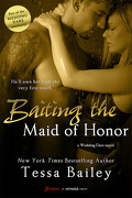 Wedding Dare, Tome 2 : Baiting the Maid of Honor