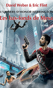 L'Univers d'Honor Harrington, Tome 10 : Les Bas-fonds de Mesa (I)