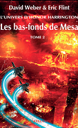 L'Univers d'Honor Harrington, Tome 11 : Les Bas-fonds de Mesa (II)