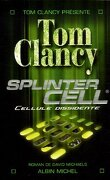 Splinter Cell, Tome 1 : Cellule dissidente