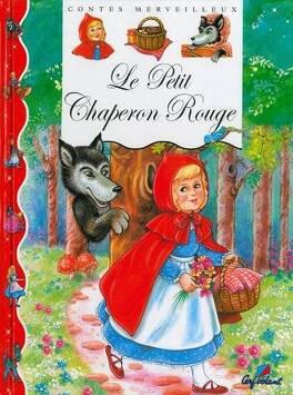 Couverture du livre : Le petit chaperon rouge