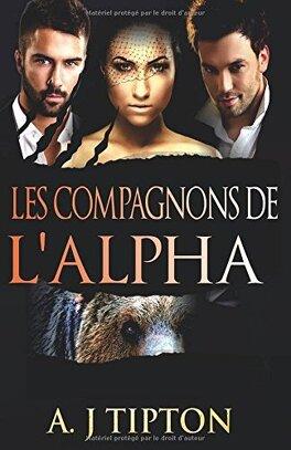 Couverture du livre : Milliardaires transformateurs d'ours, Tome 2 : Les Compagnons de l'Alpha
