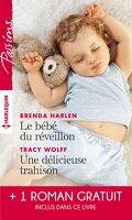 Le bébé du réveillon / Une délicieuse trahison / Troublant sentiment