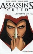 Assassin's Creed, tome 1 : L'Epreuve du feu