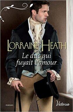 Couverture de Scandaleux gentlemen, Tome 1 : Le duc qui fuyait l'amour
