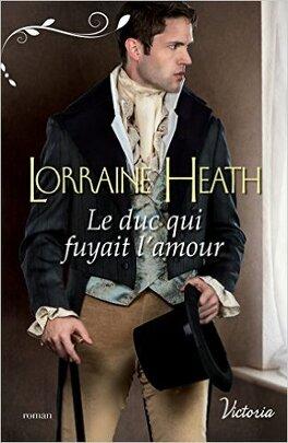 Couverture du livre : Scandaleux gentlemen, Tome 1 : Le duc qui fuyait l'amour