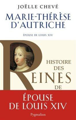 Couverture du livre : Marie-Thérèse d'Autriche; épouse de Louis XIV