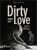 Dirty Love, Tome 1 : Chuter