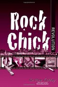 Rock Chick, Tome 8 : Rock Chick Revolution