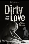 couverture Dirty Love, Tome 1 : Chuter