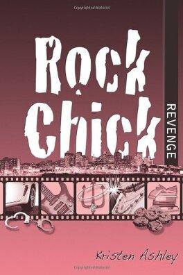 Couverture du livre : Rock Chick, Tome 5 : Rock Chick Revenge