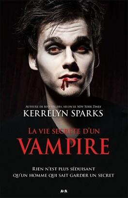 Couverture du livre : Histoires de vampires, Tome 6 : La Vie secrète d'un vampire