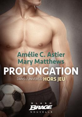 Couverture du livre : Hors Jeu, Tome 1.5 : Prolongation