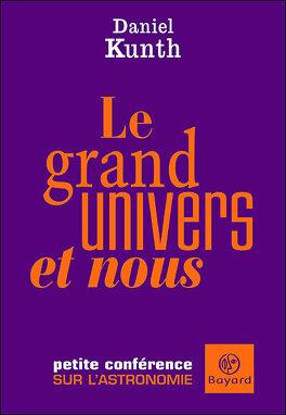 Couverture du livre : Le grand univers et nous
