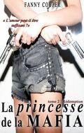La Princesse de la Mafia, tome 2 : Rédemption