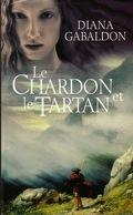 Le Cercle de pierre, tome 1 : Le Chardon et le Tartan