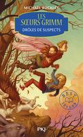 Les Sœurs Grimm, tome 2 : Drôles de suspects