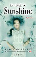 Sunshine, Tome 2 : Le réveil de Sunshine
