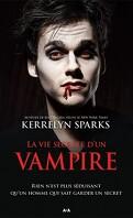 Histoires de vampires, Tome 6 : La Vie secrète d'un vampire