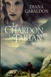 couverture Le Cercle de pierre, tome 1 : Le Chardon et le Tartan