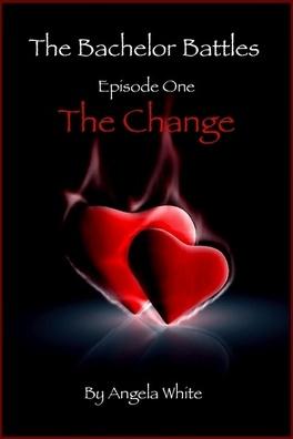 Couverture du livre : The Bachelor Battles, Tome 1 : The Change