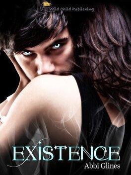 Couverture du livre : Existence Trilogy, Tome 1 : Existence