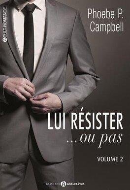 Couverture du livre : Lui résister...ou pas ! : L'Intégral, Tome 2 (volumes 7 à 12)
