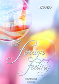 A Foreign Feeling