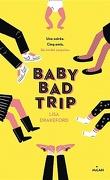 Baby bad trip